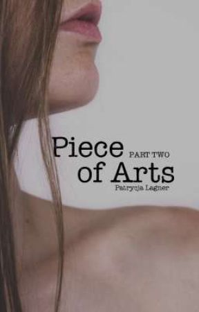 Piece of Arts • PART TWO • Slow Updates by HappyPaty