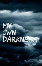 The darkness may take you away  by Poetry_vibes
