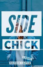 Side Chick by 0LemonySnickers0