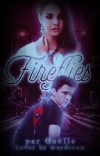 FIREFLIES • P.PARKER by pcnisparker