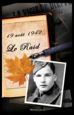 19 août 1942, le raid by MlissaLaura