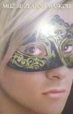 Muž se zlatou maskou by VelvetExtasy