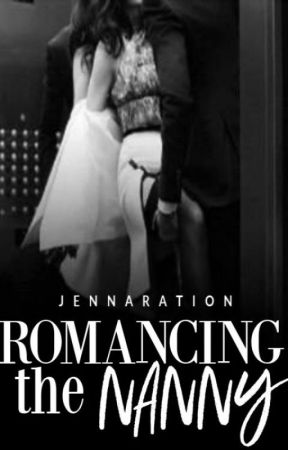 Romancing the Nanny (on-going) by jennaration