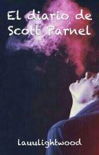 El Diario de Scott Parnell by lauucoronel