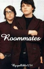Roommates (Frerard fanfiction) COMPLETED by gullible1234