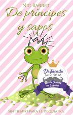 De príncipes y sapos © #PGP2018 (Completa) by NicBarret