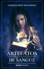 Artefatos de Sangue by RebecaGSilva