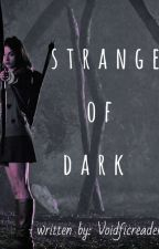 Stranger Of Dark- Teen Wolf Fanfic  by voidficreader