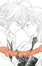 Mi Gran Amor Por Ti by yenayu20
