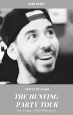 Castle of Glass ❤ The Hunting Party Tour -  Mike Shinoda by MikaShinoda