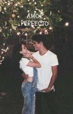 Amor perfecto by DannaTuiranArrieta