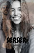 SERSERİ by BuseGne2