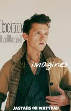 Tom Holland Imagines  by jaswoehrle