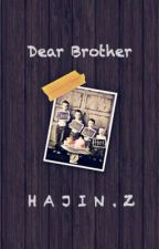 Dear Brother by hajinz