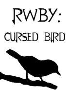 RWBY: Cursed Bird by Zairrif