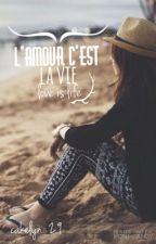 l'amour c'est la vie by danyeol09