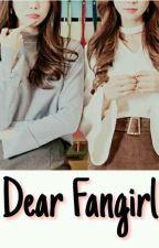 Dear fangirl by no999999vi