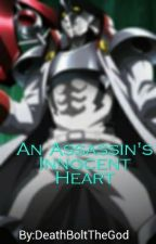 An Assassin's Innocent Heart (Male! Oc! X Fem! Akame Ga Kill) by OmniBolt