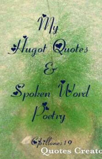 My Hugot Quotes & Spoke word Poetry - CJBILLONES19 - Wattpad