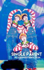 Single Parent   BTS by PizzaKings