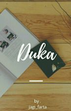 Duka ( Completed ) by jagi_farta