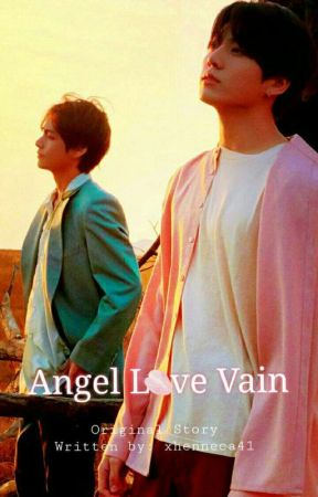 ANGEL LOVE VAIN ( VKOOK / YAOI ) by xhenneca41