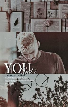 You and i | ziall horlik by -HORL2IQ