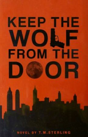 Keep the Wolf from the Door by TMSterling