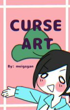 CurseArt【COMPLETED】 by meigsgan