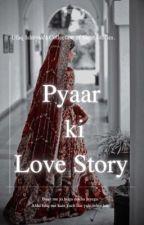Pyar Ki Love Story  | Short Stories | by Ufaq_I