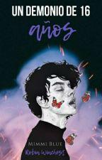 Un demonio de 16 años    En Pausa by Mimmi_Blue