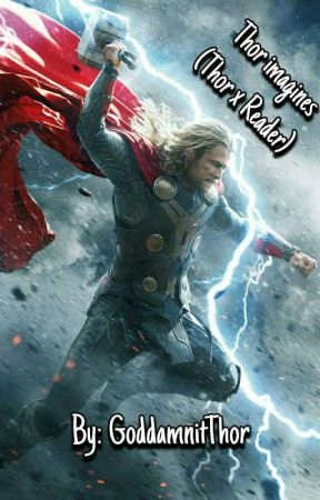 Thor imagines (Thor x Reader) - Training buddies - Wattpad