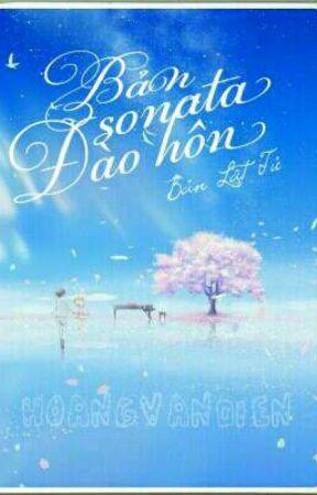 [Reup - Full] Bản Sonata đào hôn [ Bản Lật Tử ] by -Hoangvandien-