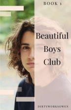 Beautiful Boys Club by dirtyworksowen