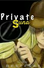 Private SUNA by Besteary