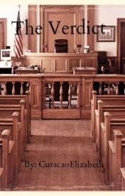 The Verdict by CuracaoElizabeth