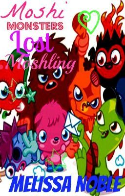 Moshi Monsters And The Lost Moshling