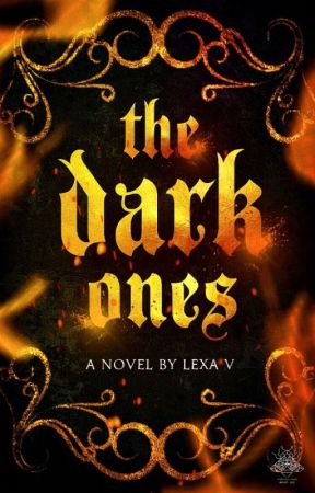 THE DARK ONES [ SUMMER 2020 ] by blackroguex