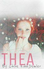 Thea [EDITING] by Chloe_Kaydee_x