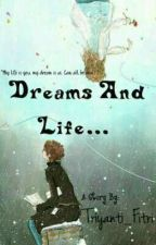 Dreams And Life...  by Triyanti_Fitri