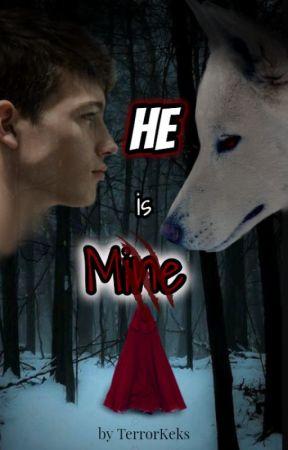 He is Mine [BoyxBoy] by TerrorKeks2509