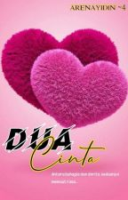 Dua Cinta [ Completed ] by arenayidin