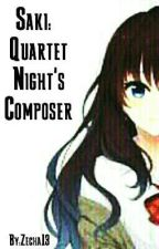 Saki: Quartet Night's Composer by Zecha13