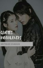 Quotes moonlovers  by luvxoel