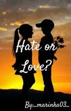Hate or Love? by _marinka03_