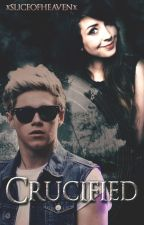 Crucified » niall horan. {editando} by sliceofheavenx