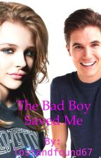 The Bad Boy Saved Me by lostandfound67