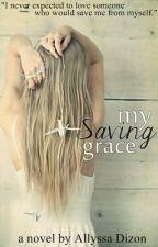 My Saving Grace (On-Hold) by silentnarratives