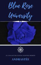 Blue Rose University by Andrastee