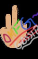 OMFG!~ gossip by DoctorGray1617